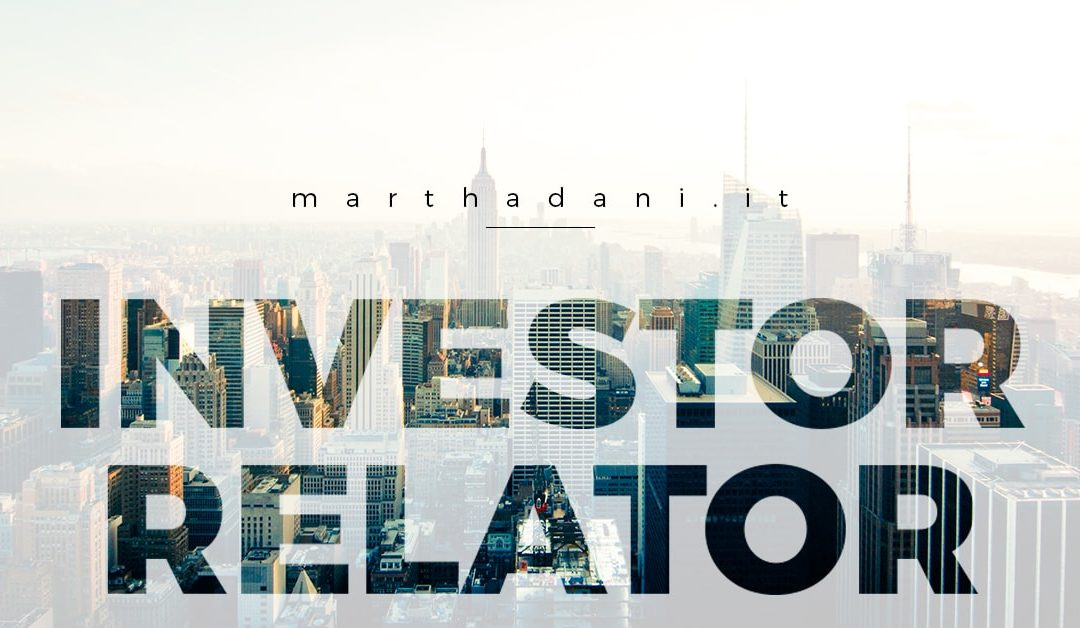 Investor Relator - Financial blog of Martha Dani